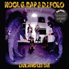 Kool G Rap & DJ Polo – Live And Let Die (Special Edition) 2008