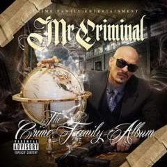 Mr. Criminal – The Crime Family Album (2017)