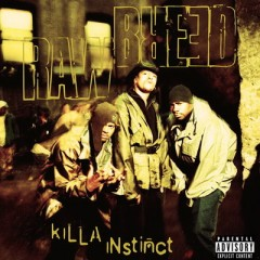 Raw Breed – Killa Instinct (2017)