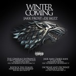 Jakk Frost & DJ Skizz – Winter Is Coming (2017)