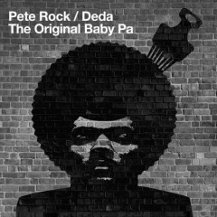 Pete Rock & Deda – The Original Baby Pa (Album Reissue + Instrumentals)