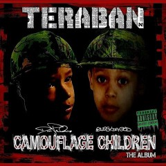 Teraban (Dom Pachino & Bugsy Da God) – Camouflage Children (2017)