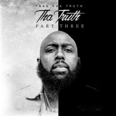 Trae tha Truth – Tha Truth Pt. 3 (2017)