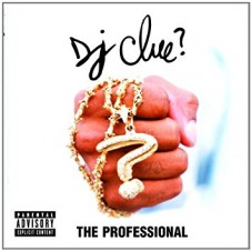 DJ Clue – The Professional (1998)