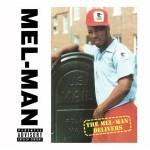Mel-Man – The Mel-Man Delivers (1991)