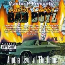 West Coast Bad Boyz, Vol. 1: Anotha Level of the Game (1994)