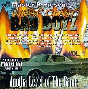 West Coast Bad Boyz, Vol  1: Anotha Level of the Game (1994) Rapload