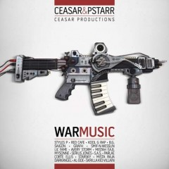 Ceasar & PStarr – War Music (2011)