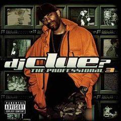 DJ Clue – The Professional 3 (2006)