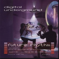 Digital Underground – Future Rhythm (1996)
