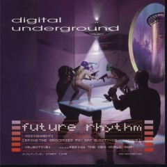 Digital Underground – Future Rhythm (1996)