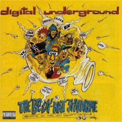 "Digital Underground – The ""Body-Hat"" Syndrome (1993)"