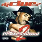 DJ Clue – The Professional 2 (2001)