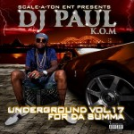 DJ Paul – Underground Vol. 17 – For da Summa (2017)