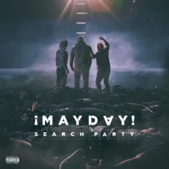 ¡MAYDAY! – Search Party (2017)