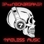 BP the Neckbreaker – Timeless Music (2017)