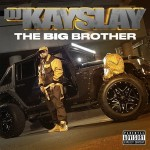 DJ Kay Slay – The Big Brother (2017)