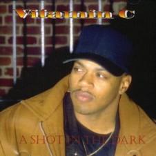 Vitamin C – A Shot In The Dark (1994)