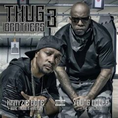 Krayzie Bone & Young Noble – Thug Brothers 3 (2017)