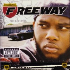 Freeway – Philadelphia Freeway (2003)