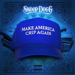 Snoop Dogg – Make America Crip Again (2017)