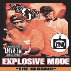 Messy Marv & San Quinn – Explosive Mode (1998)