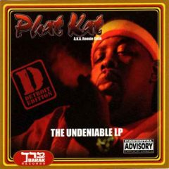 Phat Kat – Undeniable (Detroit Edition) (2017)