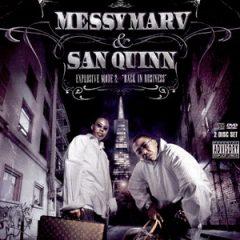 Messy Marv & San Quinn – Explosive Mode 2: Back In Business (2006)