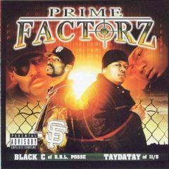 Black-C of RBL Posse & TayDaTay – Prime Factorz (2002)