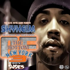 Shyheim – The Bottom Of New York #3 (2017)