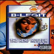 B-Legit – The Hemp Museum (1996)