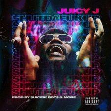Juicy J – shutdafukup (2018)