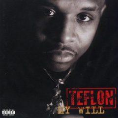 Teflon – My Will (1997)