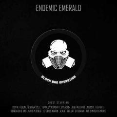 Endemic Emerald – Black Bag Operation (2018)