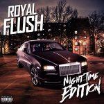 Royal Flush – Night Time Edition (2018)