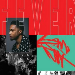 Black Milk – FEVER (2018)