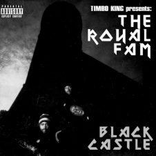 The Royal Fam – Black Castle (2005/Recorded 1994-2005)