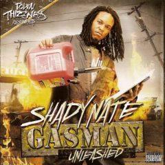 Shady Nate – Gasman Unleashed (2009)