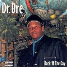 Dr. Dre – Back 'N The Day (1996)
