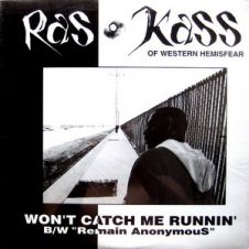 Ras Kass – Won't Catch Me Runnin' / Remain Anonymous (1994)