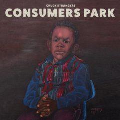 Chuck Strangers – Consumers Park (2018)