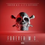 Forever M.C. & It's Different – Forever M.C (2018)