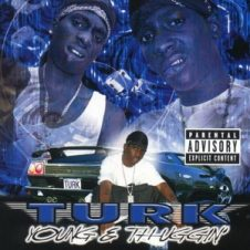 Turk – Young & Thuggin' (2001)