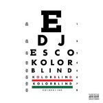 DJ Esco – Kolorblind (2018)