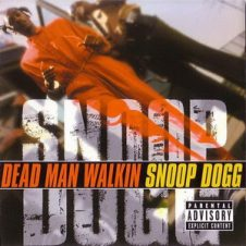 Snoop Dogg – Dead Man Walkin' (2000)
