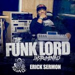 Erick Sermon – The Funk Lord Instrumentals (2018)