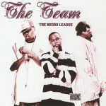 The Team – The Negro League (2004)