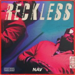 [Amazon/iTunes] NAV – Reckless (2018)