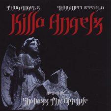 T.H.U.G. Angelz & Shawneci Icecold – Killa Angelz (2009)