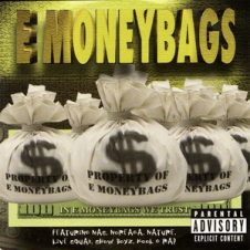 E Moneybags ‎– In E Moneybags We Trust (1999)